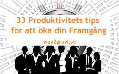33 Produktivitetstips för att öka din framgång