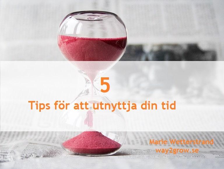 fem tips för att utnyttja din tid